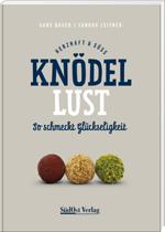 Knödellust, Battenberg Gietl Verlag