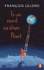 Es war einmal ein blauer Planet von Francois Lelord